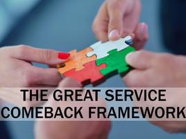 The Service Comeback Framework