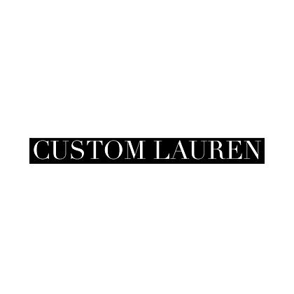 CUSTOM LAUREN