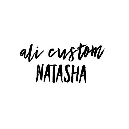 Custom ALI Natasha