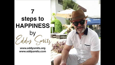 Eddy Smits elaborates about the 7 steps 2 happiness