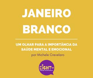 Janeiro Branco: um olhar para a importância da saúde mental e emocional