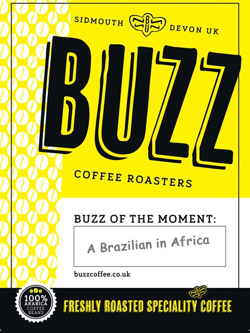 "250g Buzz Blend of the Moment ""A Brazilian in Africa"""