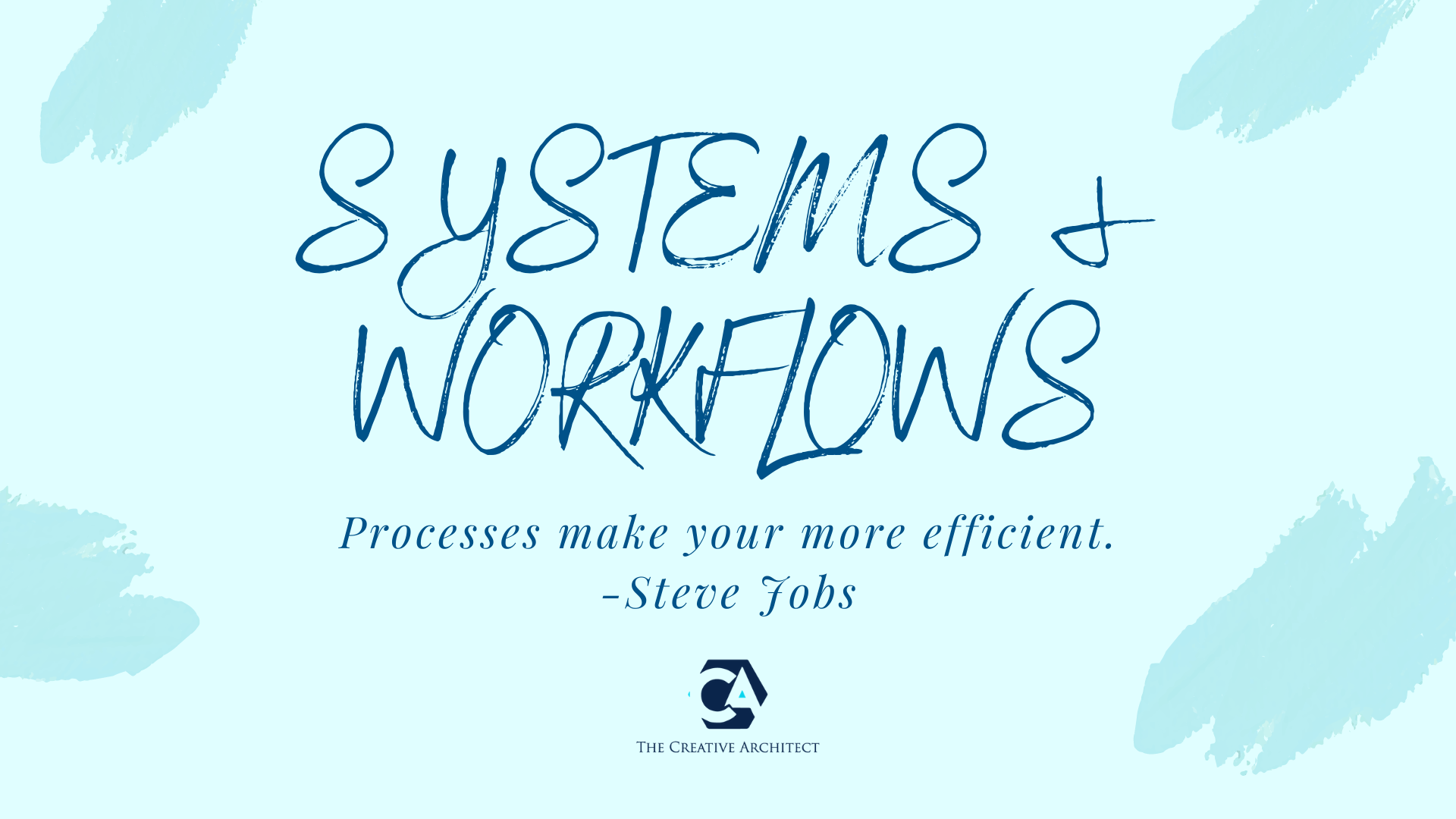 Systems & Workflows