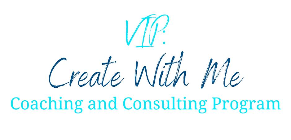 VIP: Create With Me