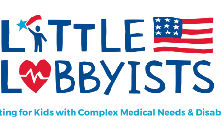 Little Lobbyists seek to protect and expand the rights of children who have complex medical needs.
