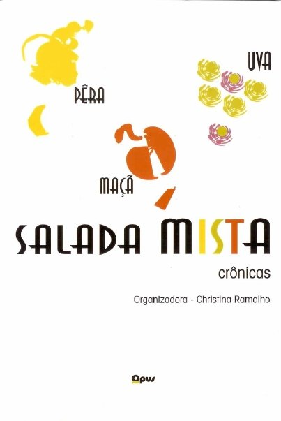 Salada mista. Crônicas