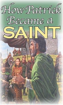 How Patrick Became a Saint.jpg