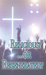 Religious or Regenerated.jpg