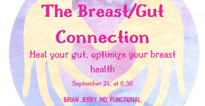 Back to Health: The Gut/Breast Connection!