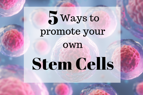Get those Stem Cells Going!