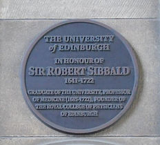 Sir Robert Sibbald University of Edinburgh Medical School
