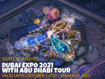 5 Days and 4 Nights - Dubai Expo 2021 with Abu Dhabi Tour Package.