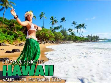 4 Days and 3 Nights - Hawaiian Package.