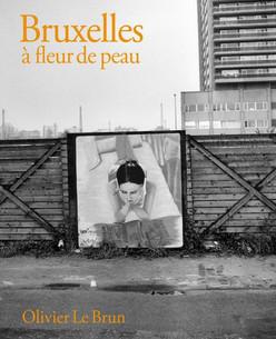 PARUTION DE BRUXELLES A FLEUR DE PEAU