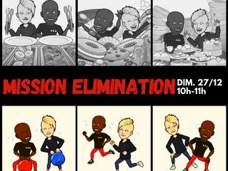 Mission élimination