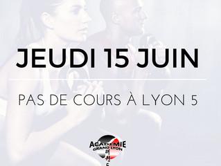 Pas de cours à Lyon 5 jeudi 15 juin