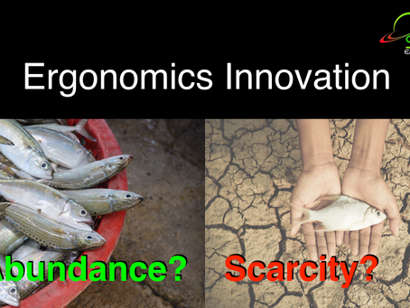 Abundance Thinking in Ergonomics Innovation