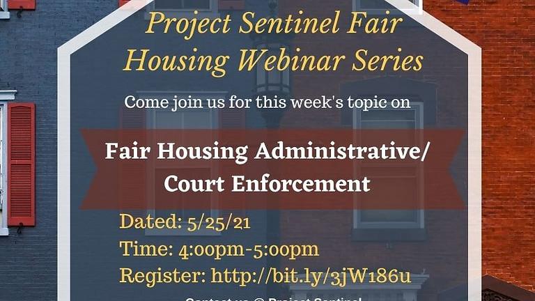 Fair Housing Administrative/ Court Enforcement