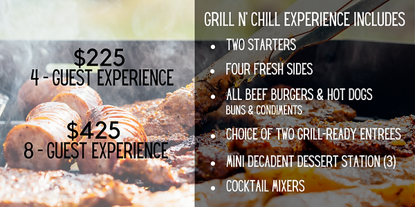 Copy of Grill n' chill experience includ
