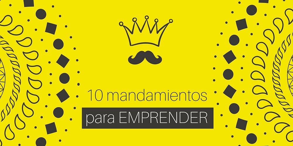10 mandamientos para emprender