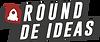 Round de Ideas