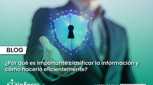 ¿Por qué es importante clasificar la información y cómo hacerlo eficientemente?