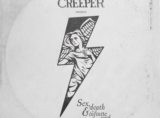 Creeper – Sex, Death & The Infinite Void Review