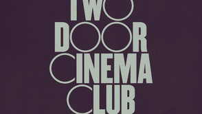 Two Door Cinema Club - Lost Songs (Found) Review
