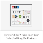 How to Ask For A Raise on NPR Life Kit