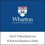 Mori Taheripour on Wharton Business Dail