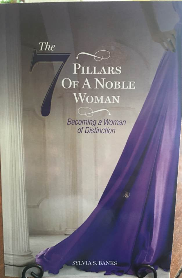 The 7 Pillars of a Noble Woman