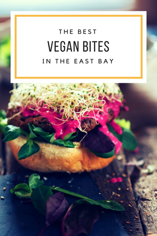 A Guide // East Bay Vegan Food