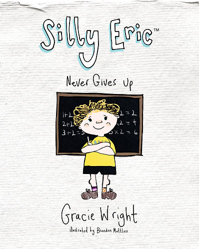 Silly Eric Never Gives Up - Picture Book