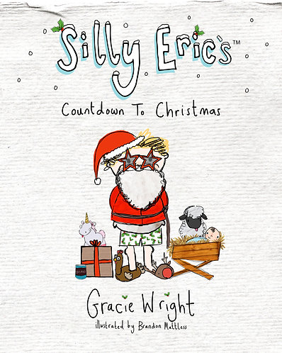 Silly Eric's Countdown To Christmas - Picture Book