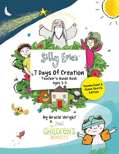 Silly Eric's 7 Days Of Creation Teachers Guide HOMESCHOOL Edition & Storybook
