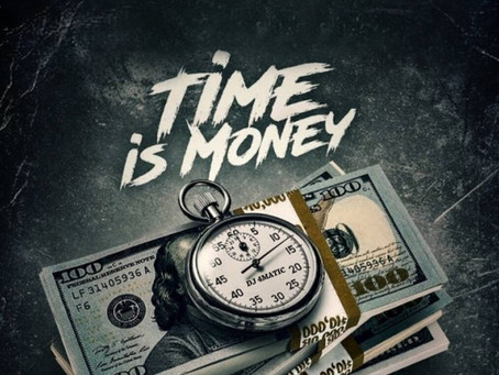 Time Is Money! Or is it?