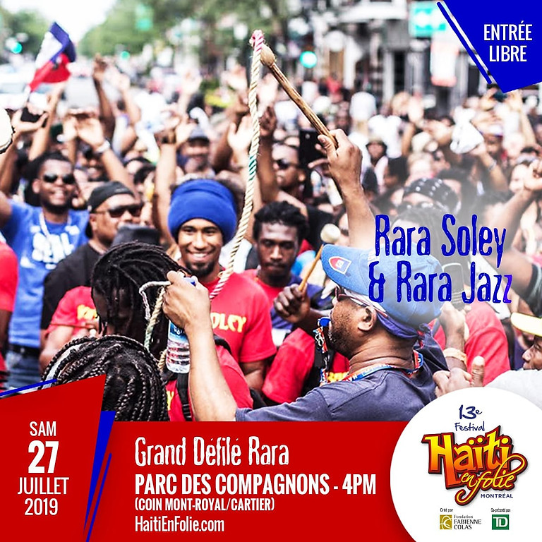 Défilé Rara Soley Parade @ Haïti en Folie 2019