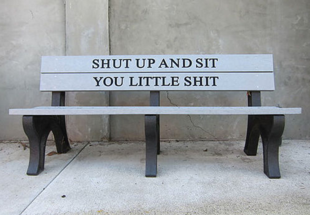 Shut Up And Sit You Little Shit