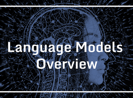 Language Models Overview