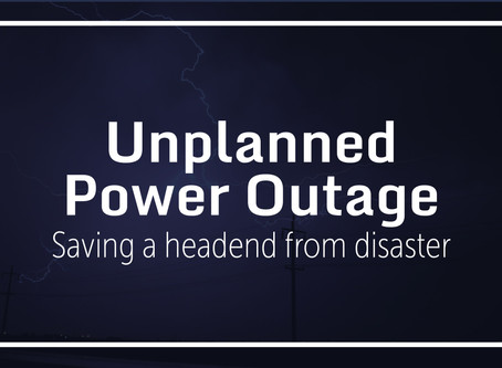 Managing an Unplanned Power Outage at a Headend