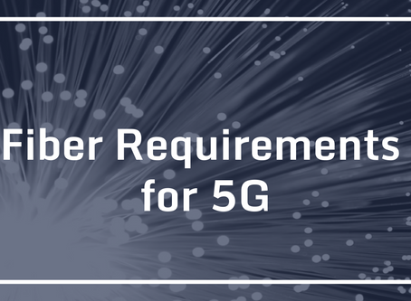 Fiber Requirements for 5G