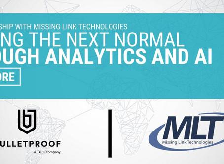 BULLETPROOF™, a GLI company, Announces Partnership with Missing Link Technologies Ltd.
