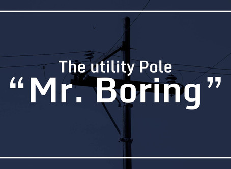 "The Utility Pole ""Mr. Boring""​, Gets his Groove Back!"