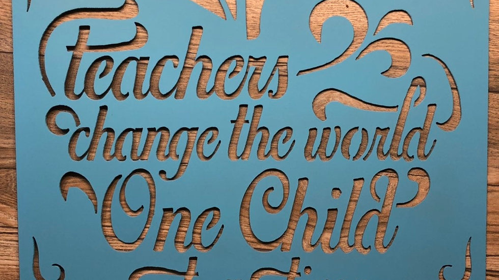 Teachers Change The World Wall Hanging