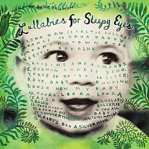 Lullabies for Sleepy Eyes CD