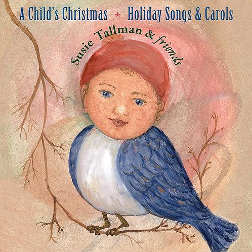 A Child's Christmas * Holiday Songs & Carols CD
