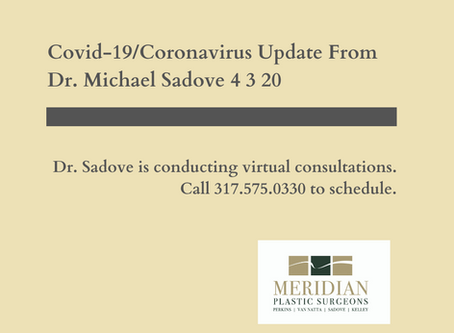 Covid-19 Update From Dr. Michael Sadove and Meridian Plastic Surgeons