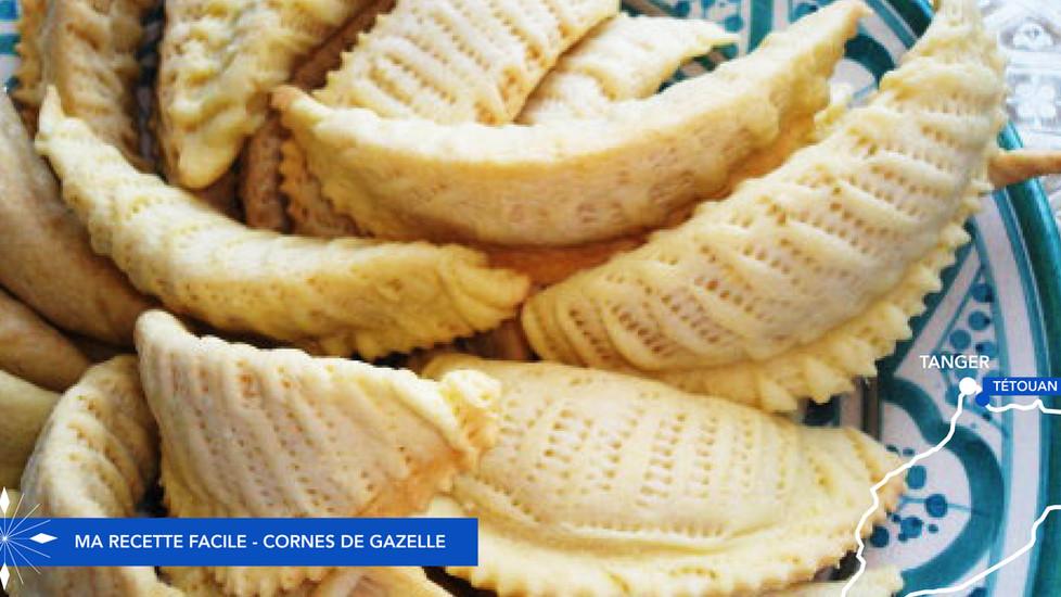 Spécialités du Maroc - Cornes de gazelle, ma recette facile