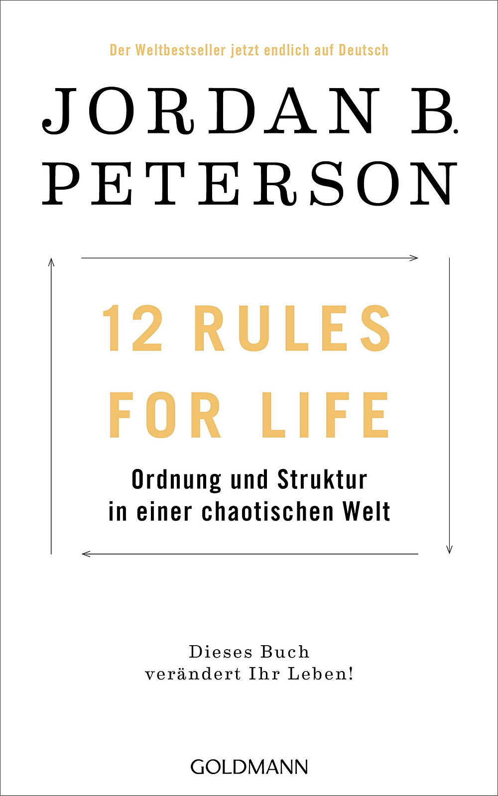 12 Rules for Life Book by Jordan Peterson