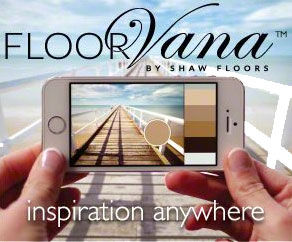 Shaw's FloorVana - Inspiration Anywhere